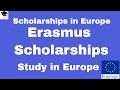 Erasmus Mundus Scholarships, Erasmus Scholarships, Study in Europe,