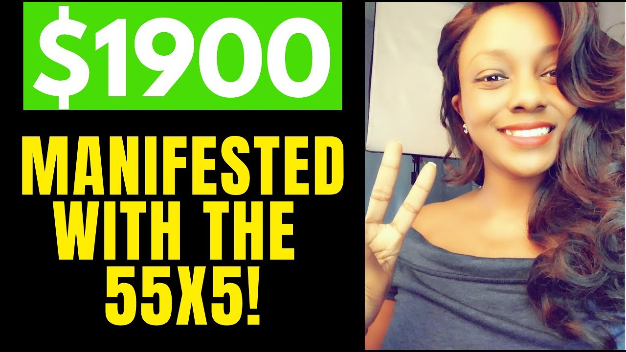 55x5 Manifesting Method   How I Earned   1900 Using This