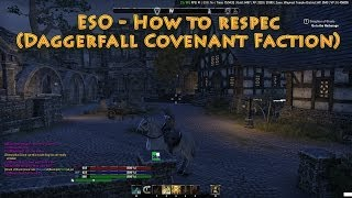 ESO - How to respec (Daggerfall Covenant Faction)