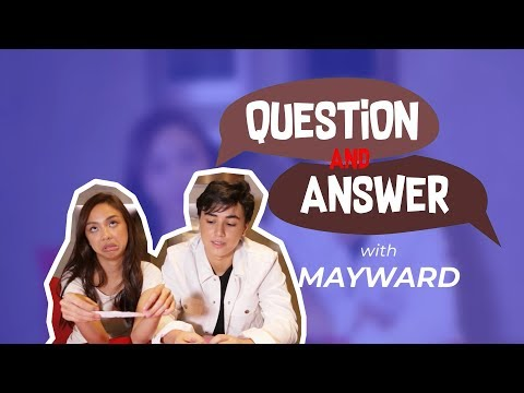 Question and Answer with Mayward