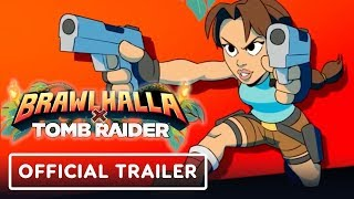Brawlhalla - Tomb Raider Crossover - Official Reveal Trailer