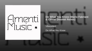Do What You Know (Mario Fabriani & Olivier Desmet Remix)