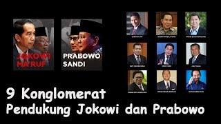 Inilah 9 Cukong Di Balik Dukungan Capres Jokowi dan Prabowo! Siapa Yang Lebih Kuat?