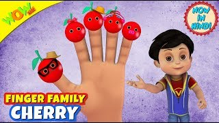 Finger Family Cherry | 3D Animated Kids Songs | Hindi Songs for Children | Vir | WowKidz