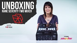 Unboxing the Rane SEVENTY-TWO mixer presented by IDJNOW.com