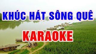 Khúc Hát Sông Quê || Karaoke Beat Chuẩn 2018 || Nhạc Sống Thanh Ngân