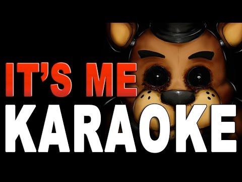 Five Nights At Freddy's SONG 'It's Me' Karaoke / Instrumental