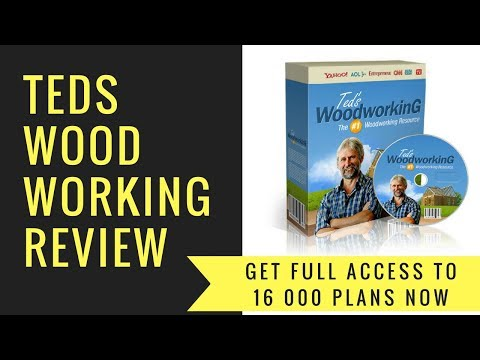 Teds Woodworking review  : 16000 DIY Woodworking Project Plans 2018