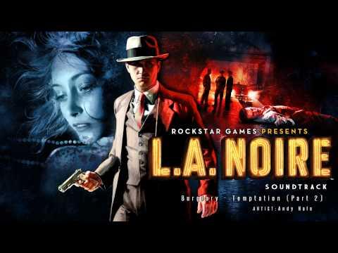 Burglary - Temptation (Part 2) - LA Noire Soundtrack