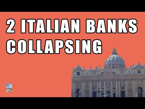 2 Italian Banks Just COLLAPSED! Government to Begin Asset FIRE SALE!