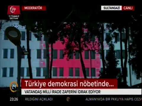 24 Tv - Sultangazi Demokrasi Nöbetleri