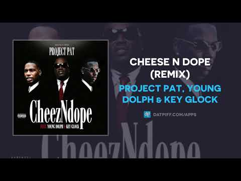 Project Pat, Young Dolph & Key Glock – Cheese N Dope (Remix) (AUDIO)
