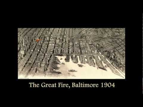 The Great Baltimore Fire - 1904