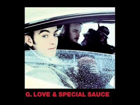G Love & Special Sauce - Gimme Some Lovin'