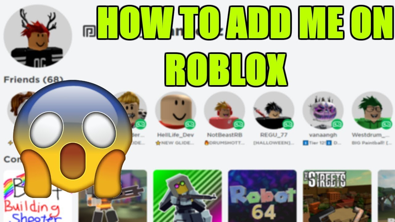 HOW TO ADD ME ON ROBLOX!! - YouTube