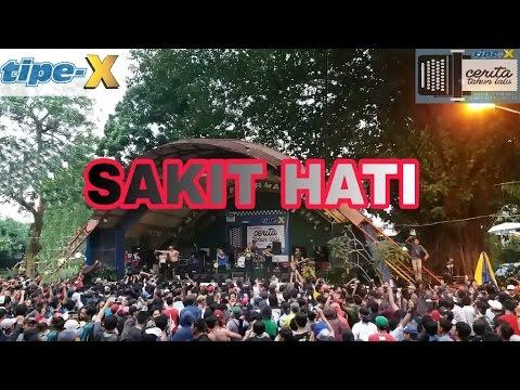 Tipe-X * SAKIT HATI ' Taman Topi Bogor Cerita tahun Lalu