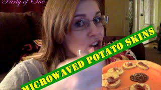 Party of One: Microwaved Potato Skins