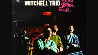 Blues Around My Head By The Chad Mitchell Trio