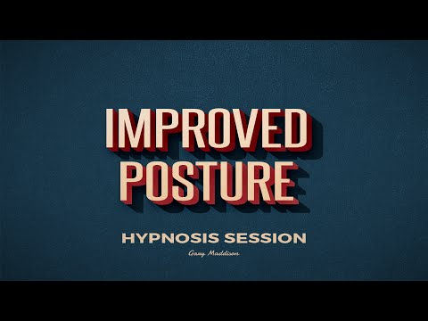 Improved Posture Hypnosis Session