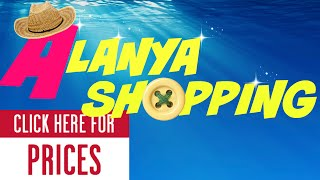 Turkey / Alanya shopping bazaar \ prices