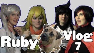Ruby [ RWBY ] Vlog 7