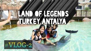 Land of Legends Turkey,Antalya  #landoflegends  #turkey #bangladeshimumlondon