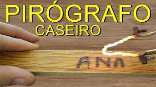 COMO FAZER  PIROGRAFO CASEIRO PASSO A PASSO, FEITO COM SUCATA/ PYROGRAPHY