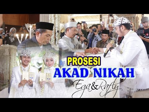 PROSESI AKAD NIKAH EGA RAFLY #PART 2 WEDDING EGA