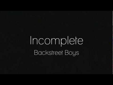Lyrics: Incomplete - Backstreet Boys (NEW!)