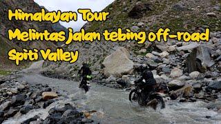 #39 Melintas jalan off-road Spiti Valley (Himalayan Tour)