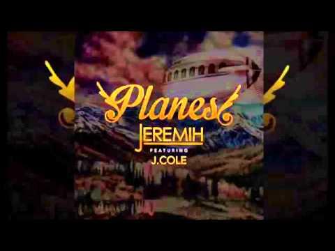 Jeremih -  Planes (Remix) Audio Feat. J Cole & August Alsina