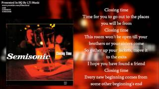 [HQ] Semisonic - Closing Time With Lyrics