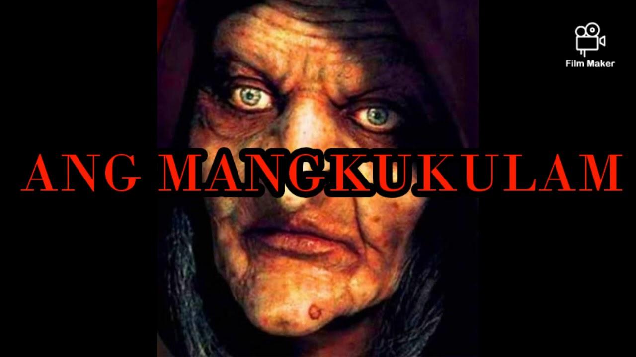 Download ANG MANGKUKULAM |PINOY HORROR STORY|