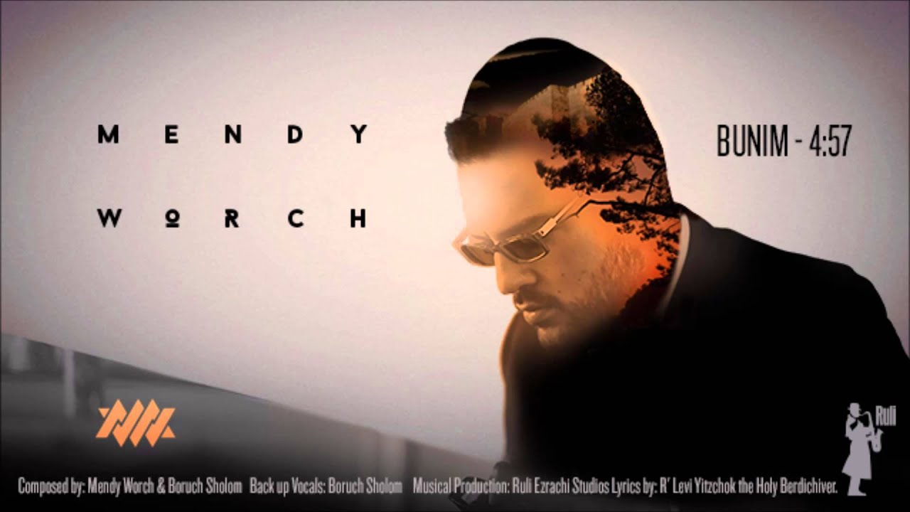 Mendy Worch - Bunim - Debut Single