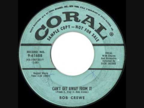 Bob Crewe - Can't Get Away From It