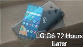 LG G6 72 Hours Later do I regret spending the $672?