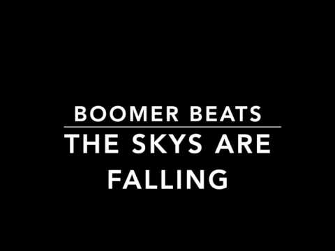 Boomer Beats-The Skys Are Falling