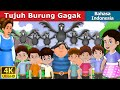 Tujuh Burung Gagak | Dongeng anak | Kartun anak | Dongeng Bahasa Indonesia