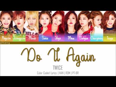 TWICE - Do It Again (다시 해줘) LEGENDADO (Color Coded HAN/ROM/PT-BR)