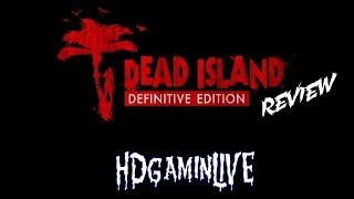 Dead Island Definitive Edition PS4 Review