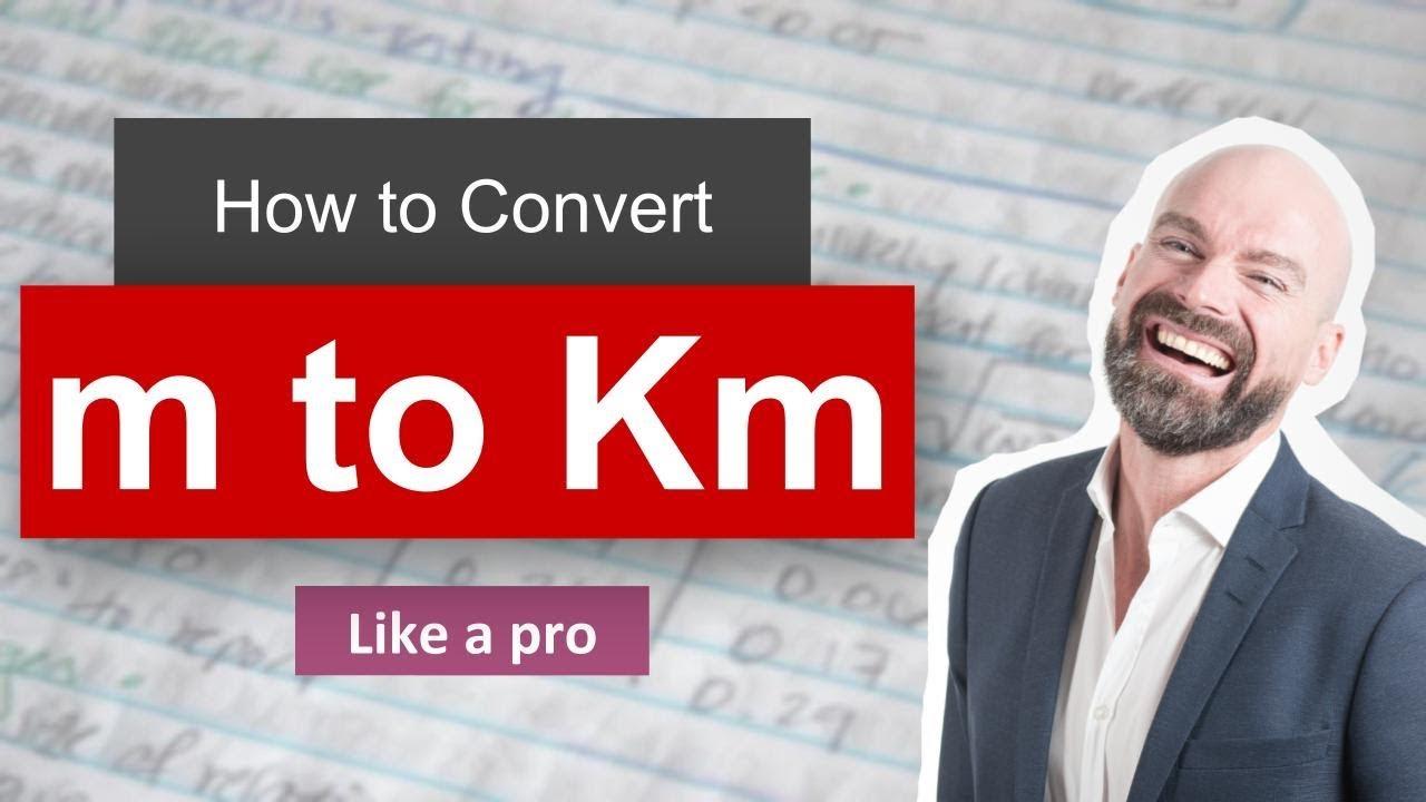 Convert m to km meter to kilometer with example youtube convert m to km meter to kilometer with example nvjuhfo Choice Image