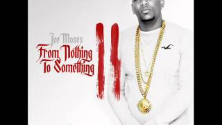 Watch Joe Moses Nothing To Something video