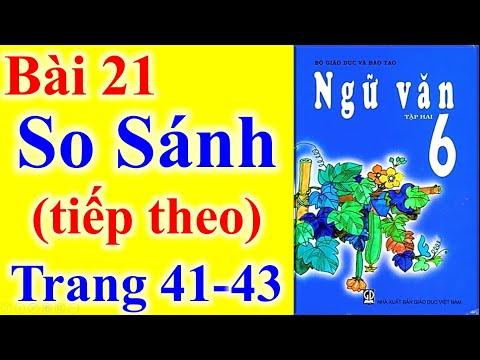 Ngữ Văn Lớp 6 Bài 21 – So Sánh ( Tiếp Theo ) – Trang 41 - 43