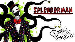 SPLENDORMAN | Draw My Life #creepypasta thumbnail