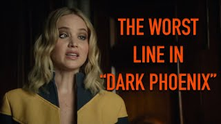"The Worst line in ""Dark Phoenix"""