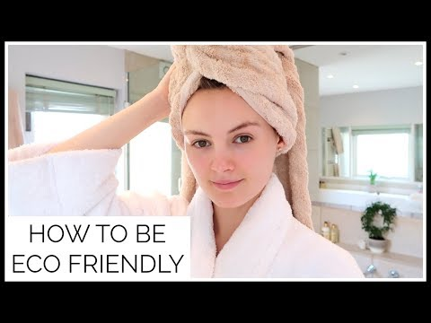 6 EASY WAYS TO BE ECO FRIENDLY | Niomi Smart