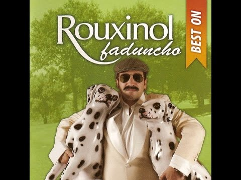 Rouxinol Faduncho - Best On