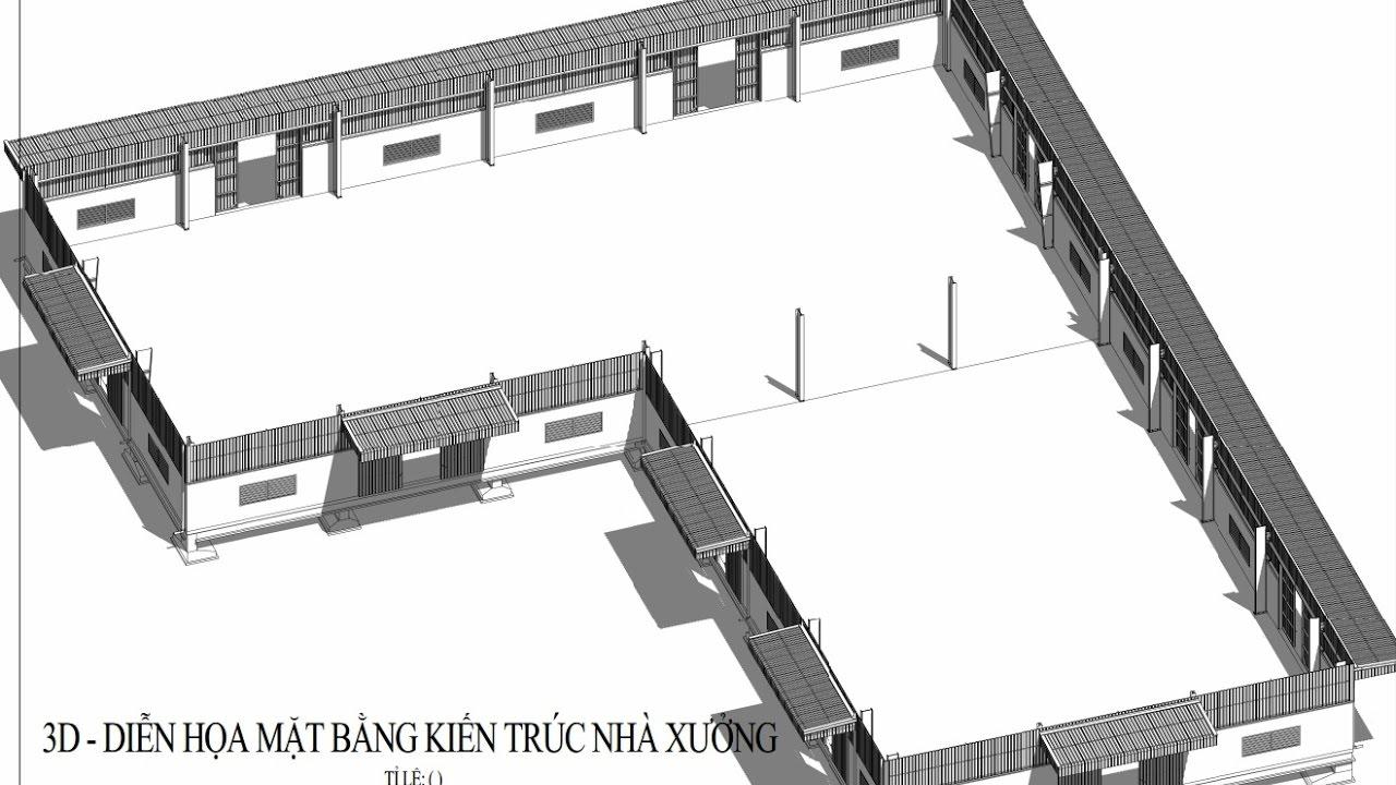 Bài 2 – Cách đọc bản vẽ mặt bằng nhà công nghiệp – nhà xưởng – kết cấu thép dưới dạng mô hình 3D