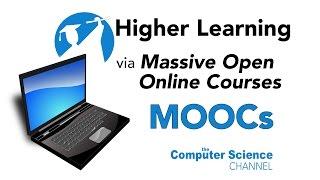 Higher Learning via Massive Open Online Courses (MOOCs) thumbnail