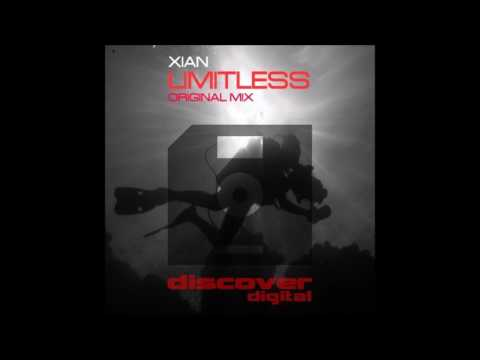 Xian - Limitless (Original Mix)